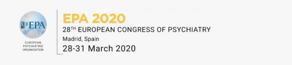 28th European Congress of Psychiatry,  28-31 March 2020, Madrid, Spain