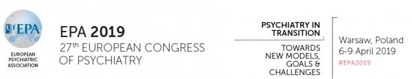 27th European Congress of Psychiatry - 6-9 April 2019 - Warsaw - Poland