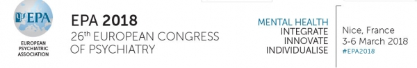 26th European Congress of Psychiatry  3-6 March 2018, Nice, France