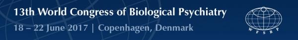 13th World Congress of Biological Psychiatry   18-22 June 2017   Copenhagen, Denmark