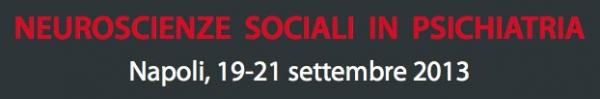 Neuroscienze sociali in psichiatria - 19-21 settembre 2013 - Napoli